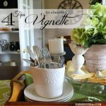 4-tips-for-a-vignette-@farmhouse40