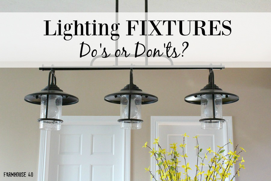 Lighting fixtures do or don 39 t farmhouse 40 for Farmhouse style kitchen lighting