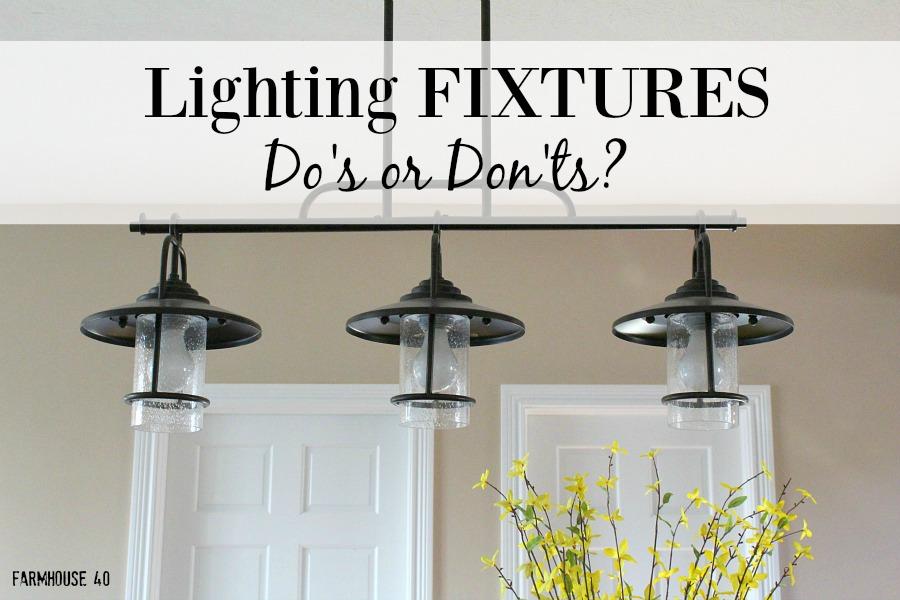 Lighting fixtures do or don 39 t farmhouse 40 for Farmhouse style kitchen lighting