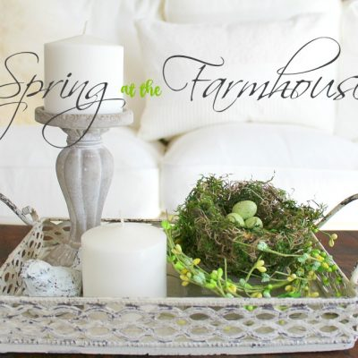 Spring Fling Farmhouse Home Tour