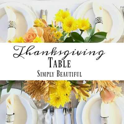 Thanksgiving Tablescape Simply Beautiful