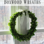 DIY Preserved Boxwood Wreaths